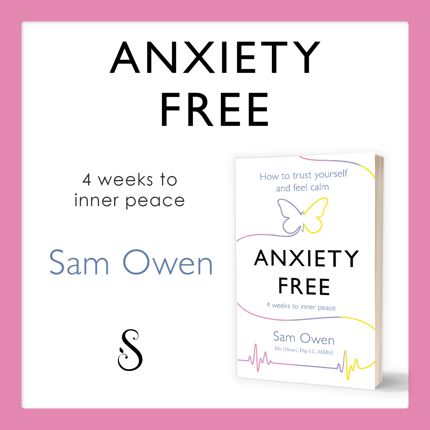 Anxiety Free by Relationship Coach Sam Owen - self-help book