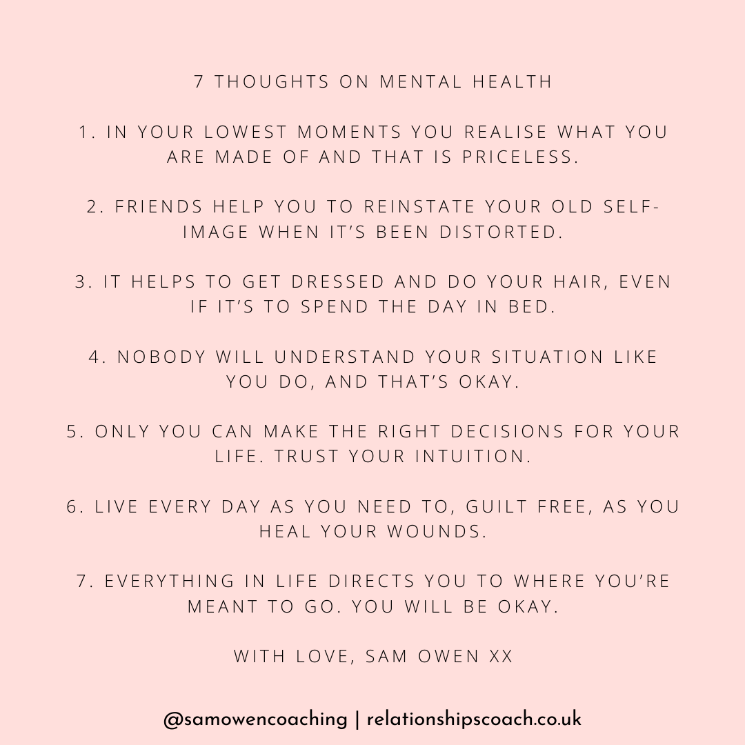 7 Thoughts On Mental Health by Sam Owen @samowencoaching